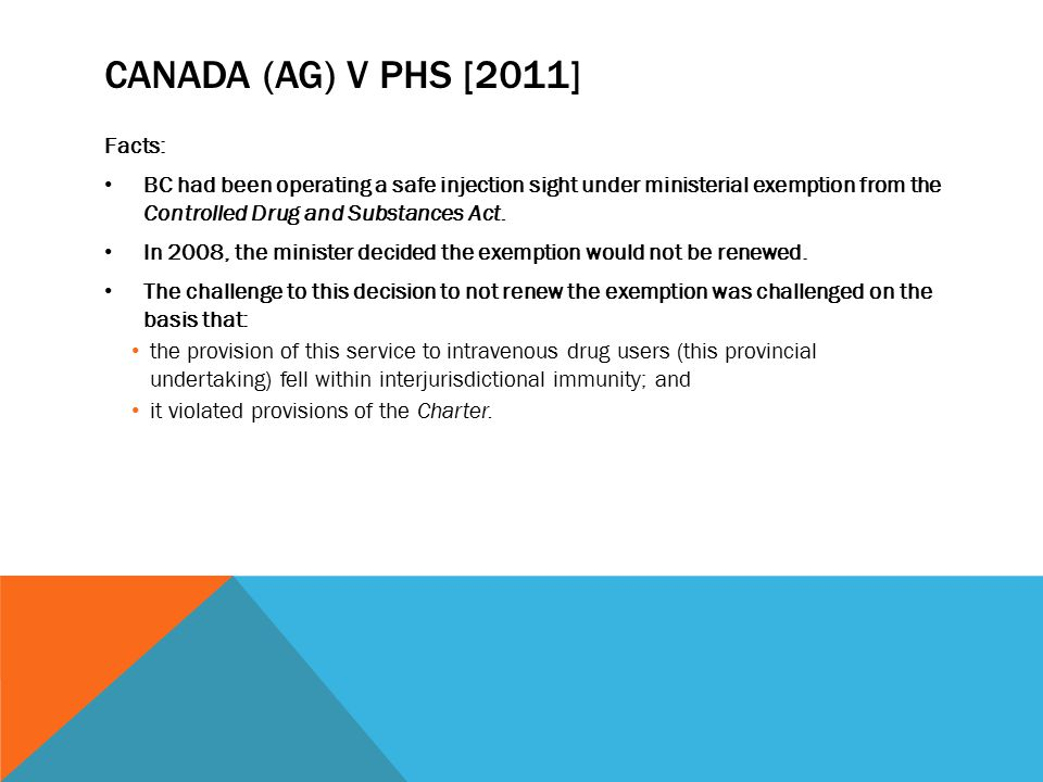 Canada (AG) v phs [2011] Facts:
